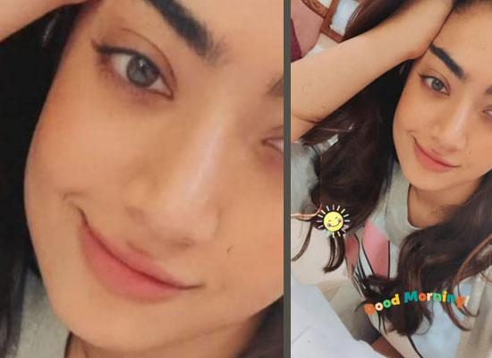 Rashmika Mandanna's no makeup morning selfie!